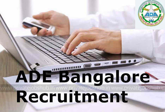 ADE Bangalore Recruitment