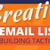 5 Creative Email Marketing Building Tactics