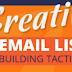 5 Creative Email Marketing Building Tactics