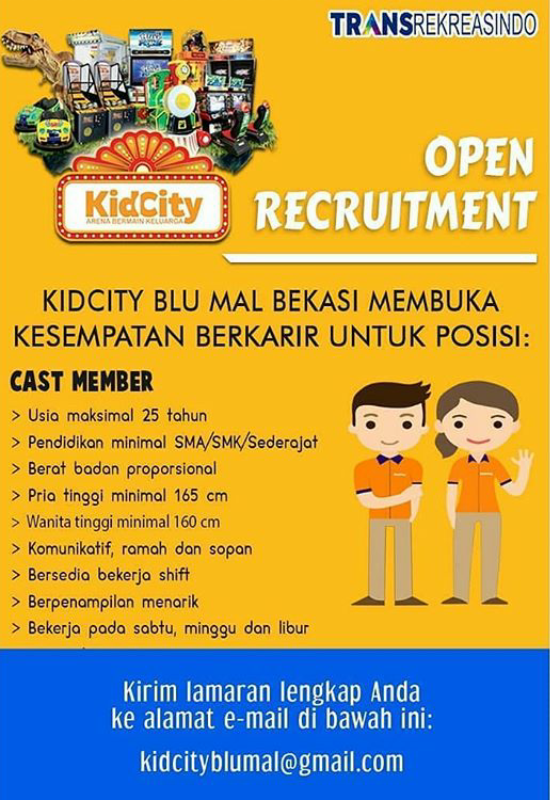 Loker Baja Ringan Bekasi Lowongan Berkarir Di Kidcity Blu Mall Posisi Cast Member