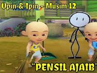 UPIN & IPIN : PENSIL AJAIB