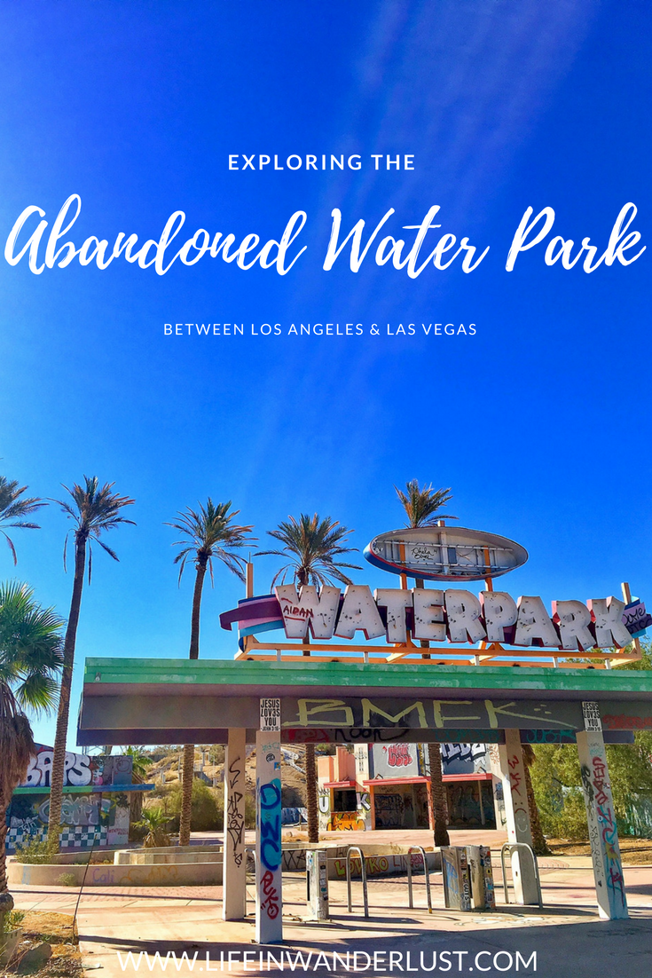 Las Vegas Water Park: Exploring The Abandoned Water Park Between Los Angeles And