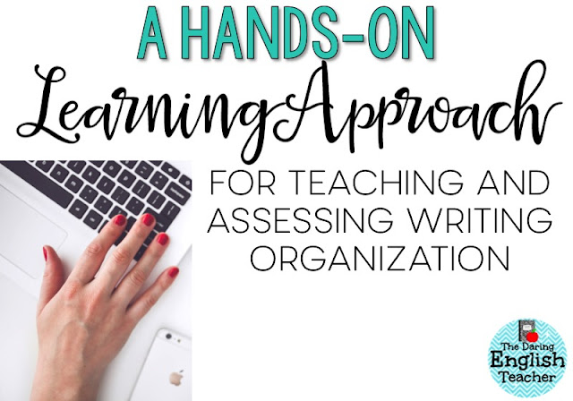 How to teach and assess writing organization with a hands-on approach. This is an ideal writing lesson for middle school and high school English students.