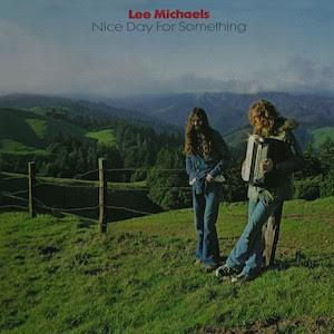 Lee Michaels' Nice Day For Something