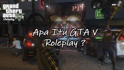 Apa Itu Gta v Roleplay ?