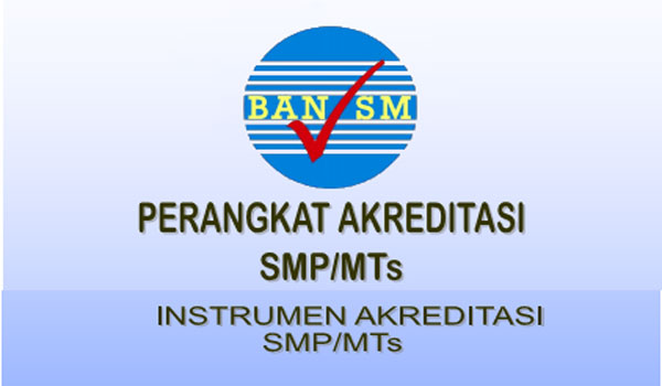 Download Instrimen Akreditasi SMP MTs 2017 Terbaru