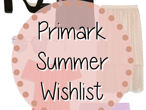 Primark Summer Wishlist