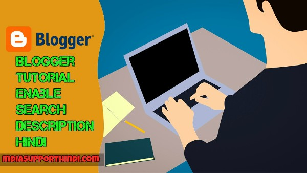 Enable Search Description in Blogger Hindi