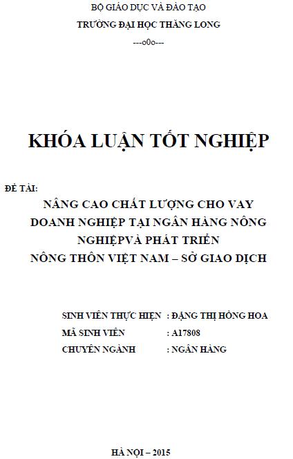 Nâng cao chất lượng cho vay doanh nghiệp tại Ngân hàng Nông nghiệp và Phát triển Nông thôn Việt Nam sở giao dịch