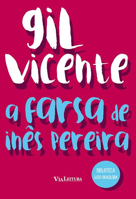 Farsa de Inês Pereira - Gil Vicente