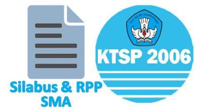 Contoh RPP dan Silabus SMA Kelas 1, 2 dan 3 KTSP Lengkap