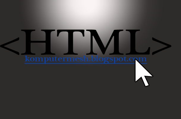 Pengertian HTML(HyperText Markup Language) Dan Hyperlink