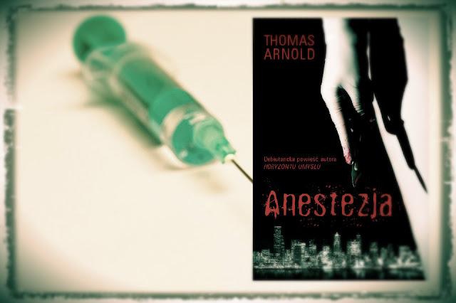 """""""Anestezja"""" Thomas Arnold"""