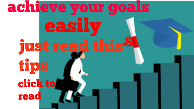How to achieve goals |goals in life