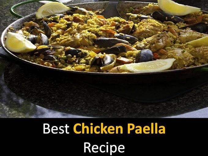 Best Chicken Paella Recipe