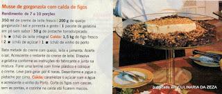 RECEITA DE MUSSE DE GORGONZOLA COM CALDA DE FIGOS