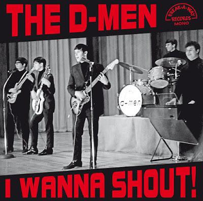 The D-Men – I Wanna Shout!