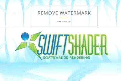 Remove Watermark Logo On Swiftshader