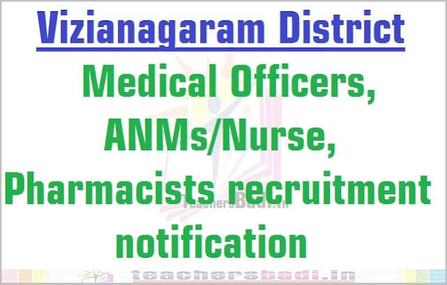 Vizianagaram Medical Officers, ANMs/Nurse, Pharmacists 2016 recruitment