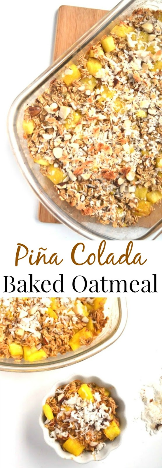 This Piña Colada Baked Oatmeal will remind you of a tropical vacation and is healthy and filling! Prep ahead of time and bake in the morning. www.nutritionistreviews.com