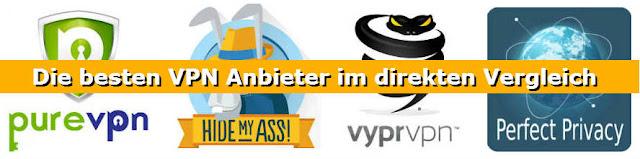 Anbieter Vergleich: pureVPN, HideMyAss, VyprVPN + Perfect-Privacy