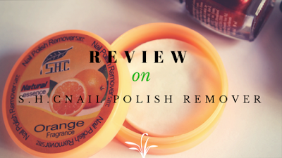 S.H.C Natural Essence Fruit Type Nail Polish Remover Review on the blog Natural Beauty And Makeup