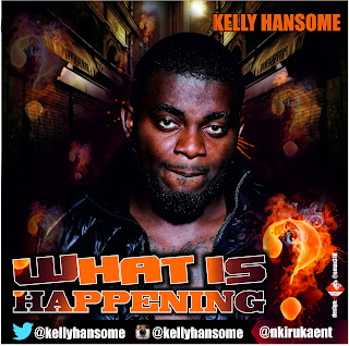 kelly+handsome - MUSIC: KELLY HANSOME - WHAT IS HAPPENING {via @Naijacenter }