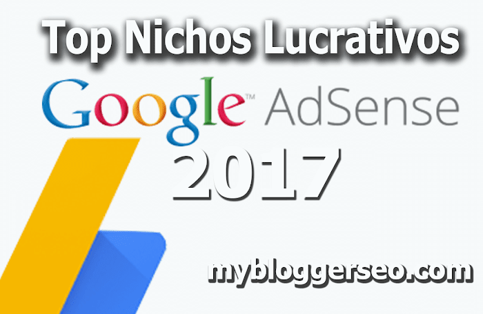 Top Nichos Lucrativos Adsense 2017