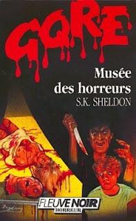 Le Musée des Horreurs (S.K. Sheldon)