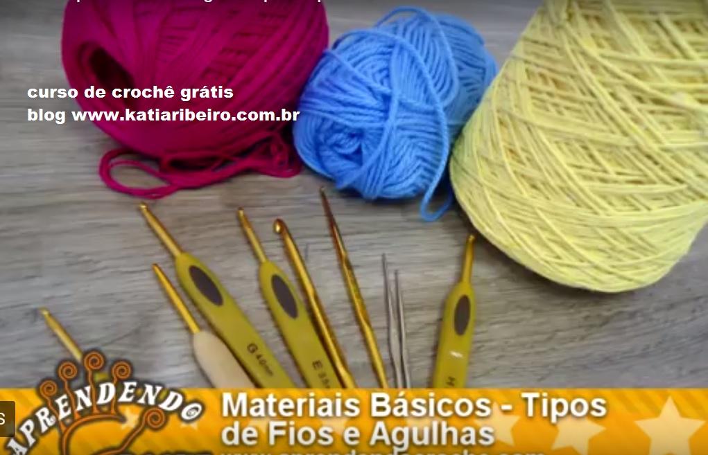 2b382381a Curso de Crochê Grátis Aula 1 - Materiais Básicos e Tipos de Fios e Agulhas  para Aprender Crochê