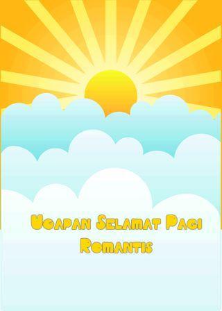 9 Ucapan Selamat Pagi Romantis Untuk Pacar Paling Puitis Terbaru