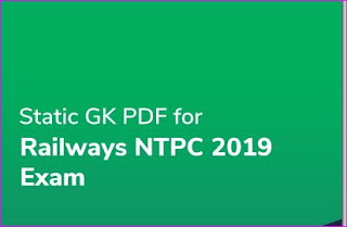 Static Gk PDF 2019 For Railway NTPC Exams Download Now
