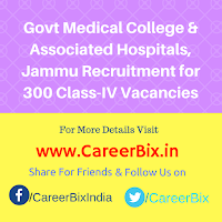 Govt Medical College & Associated Hospitals, Jammu Recruitment for 300 Class-IV Vacancies
