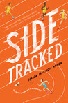 http://jenslibrarytales.blogspot.com/2017/07/review-sidetracked.html