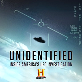 Unidentified - Inside America's UFO Investigation