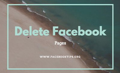 How to Delete My Facebook Page | Delete FB Page That you Created