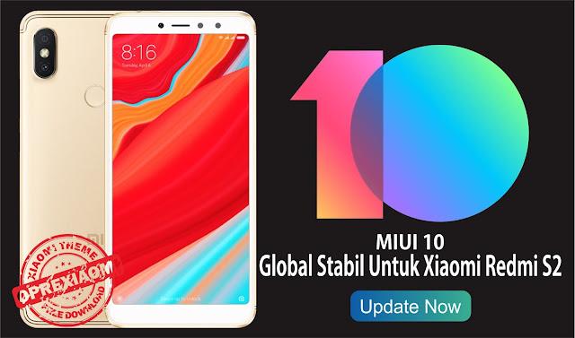 Official ROM MIUI 10 Global Stabil Untuk Xiaomi Redmi S2 Update Terbaru 2018