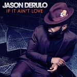 Jason Derulo - If It Ain't Love - Single Cover