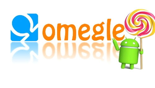 omegle video chat on android