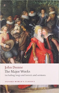 John Donne - The Major Works: including Songs and Sonnets and sermons (Oxford World's Classics) 1st Edition by John Donne  (Author),‎ John Carey (Editor)