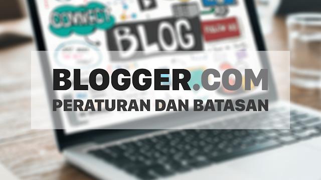 Batasan-batasan di platform Blogspot