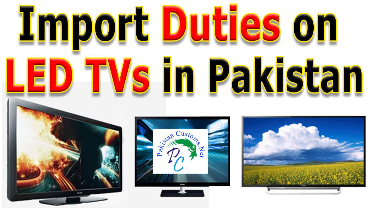 Import-Duties-on-LED-TV-in-Pakistan