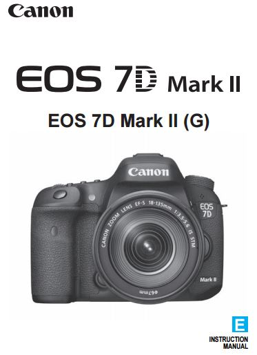 Download Canon EOS 7D Mark II Camera PDF User Guides / Manuals