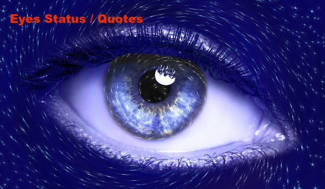 Eyes Status For Whatsapp In Hindi Eyes Quotes Facebook Messages