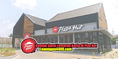 Contoh Surat Lamaran Kerja di Pizza Hut