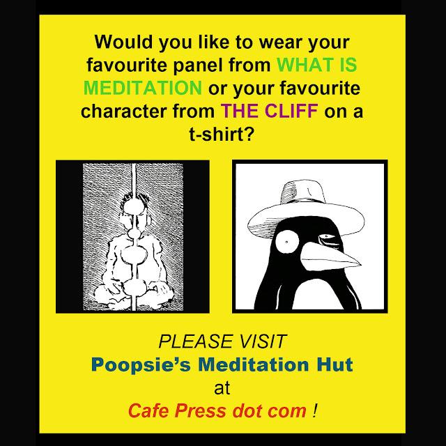 http://www.cafepress.ca/poopsiesmeditationhut