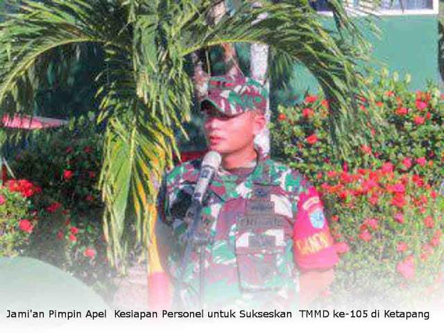 Jami'an Pimpin Apel  Kesiapan Personel untuk Sukseskan  TMMD ke-105 di Ketapang