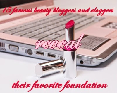 15 famous beauty bloggers and vloggers reveal their favorite foundation ~ Merymirella
