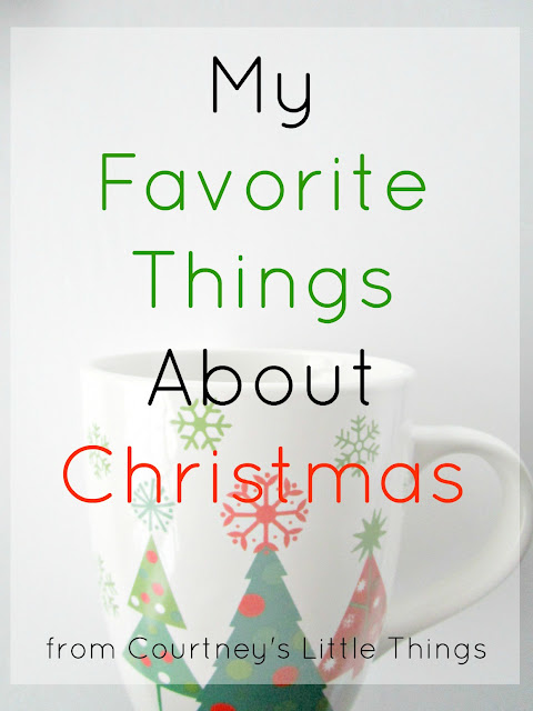 A few of my favorite things about the holiday season