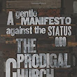 The Prodigal Church ~ Ravings and Ranting